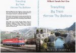 Travelling By Train Across The Balkans, Book by Will Linsdell